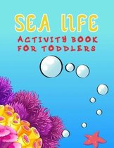 Sea Life Activity Book For Toddlers
