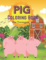 Pig Coloring Book For Teenagers