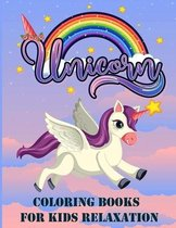 Unicorn coloring books for Kids relaxation