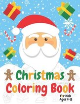 Christmas Coloring Book for Kids Ages 4-8