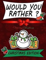Would You Rather? Christmas Edition