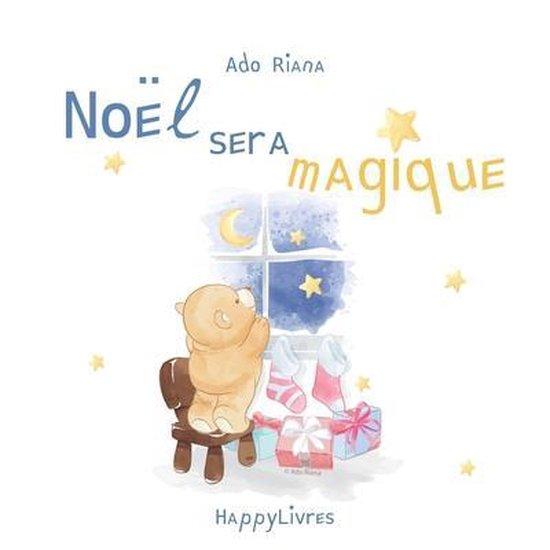 Noel sera magique