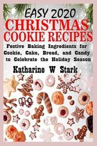 Easy 2020 Christmas Cookie Recipes