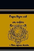 Papa tigre est en colere