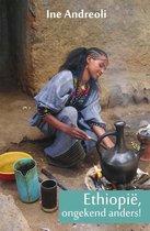 Ethiopie ongekend anders!