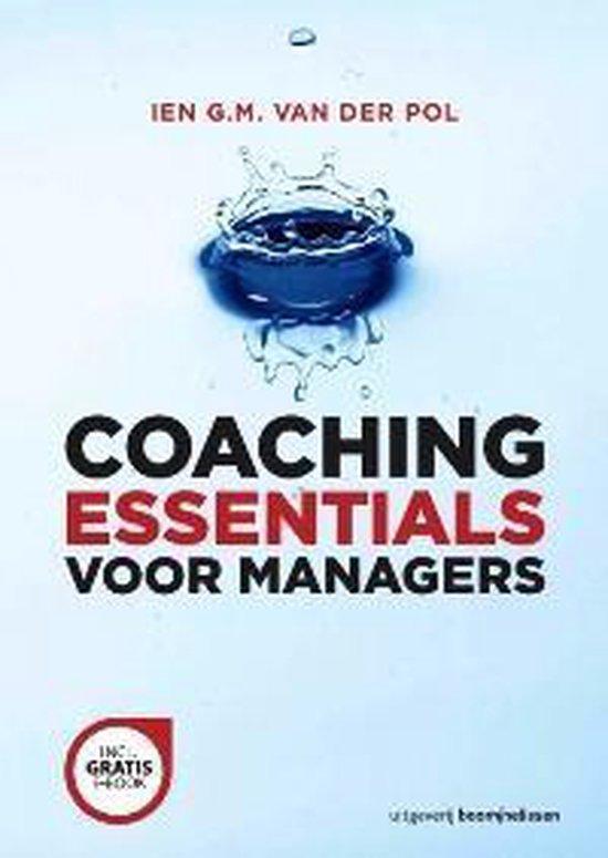Boek cover Coaching essentials voor managers van Ien G.M. van der Pol (Paperback)