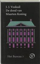 Het bureau 7 -   De dood van Maarten Koning