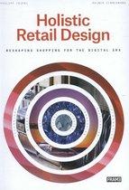 Holistic Retail Design