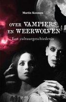 Over vampiers en weerwolven