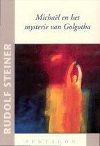Michael en het mysterie van Golgotha
