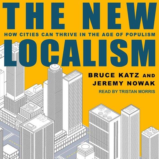 Boek cover The New Localism van Bruce Katz (Onbekend)