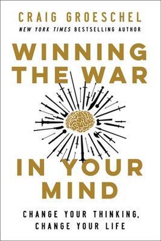 Boek cover Winning the War in Your Mind van Craig Groeschel (Hardcover)