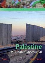 Decolonizing the mind 5 -   Palestine