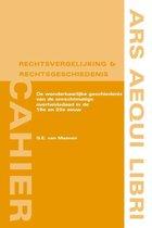 Ars Aequi Cahiers rechtsvergelijking en rechtsgeschiedenis 5 -   De wonderbaarlijke geschiedenis van de onrechtmatige overheidsdaad in de 19e en 20e eeuw
