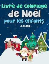 Livre de coloriage de Noel pour les enfants 4 a 8 ans