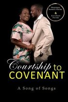 Courtship To Covenant