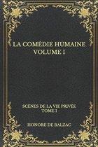 La comedie humaine volume I