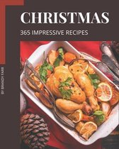 365 Impressive Christmas Recipes