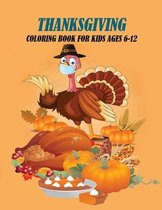Thanksgiving Coloring Book For kids Ages 6-12