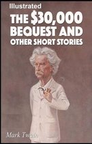 The $30,000 Bequest and other short stories Illustrated