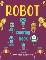 ROBOT Coloring Book For Kids Ages 4-6