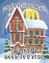 Funny Christmas Activity Book For Kids