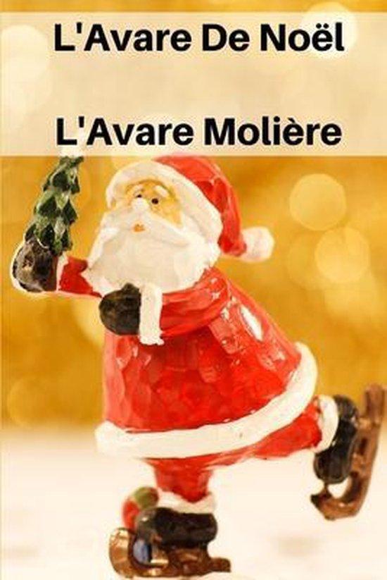L'Avare De Noel