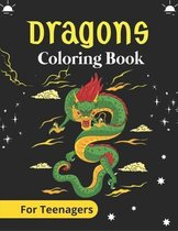 DRAGONS Coloring Book For Teenagers