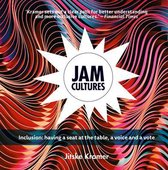 Jam Cultures: About Inclusion; Joining in the Action, Conversation and Decisions