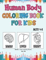 Human Body Coloring Book for Kids Ages 4-8