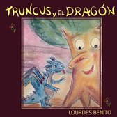 Truncus y el dragon
