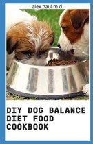 DIY Dog Balance Diet Food Cookbook