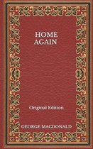 Home Again - Original Edition