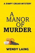 A Manor of Murder