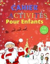 Cahier D'Activites Noel Pour Enfants 4-10 Ans
