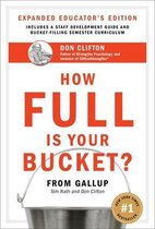 How Full Is Your Bucket? Expanded Educator's Edition