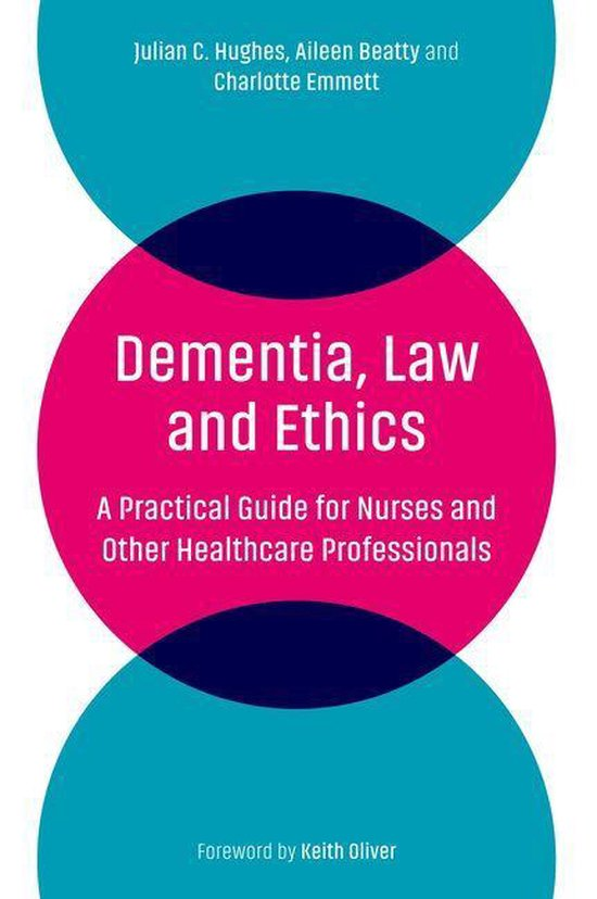 Boek cover Dementia, Law and Ethics van Julian C. Hughes (Onbekend)
