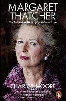 Margaret Thatcher: The Authorized Biography, Volume Three