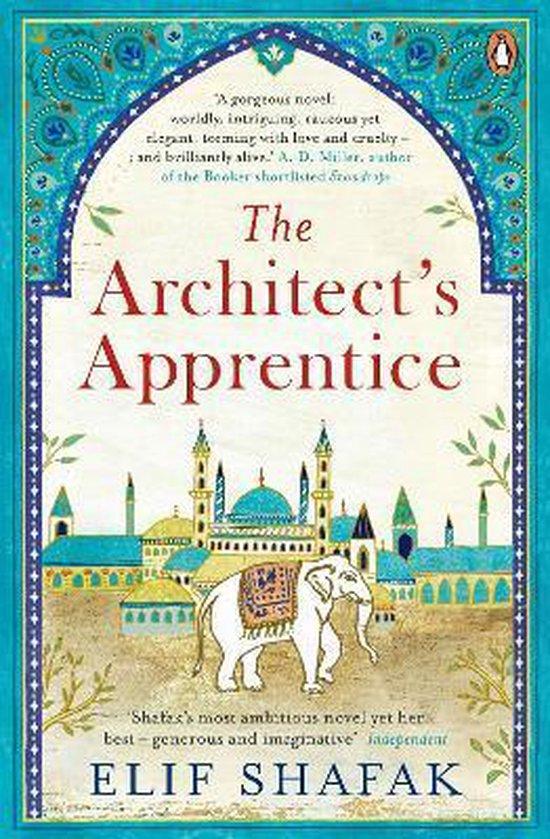 Boek cover The Architects Apprentice van Elif Shafak (Paperback)