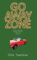 Boek cover Go Away Zone van Chris Towndrow