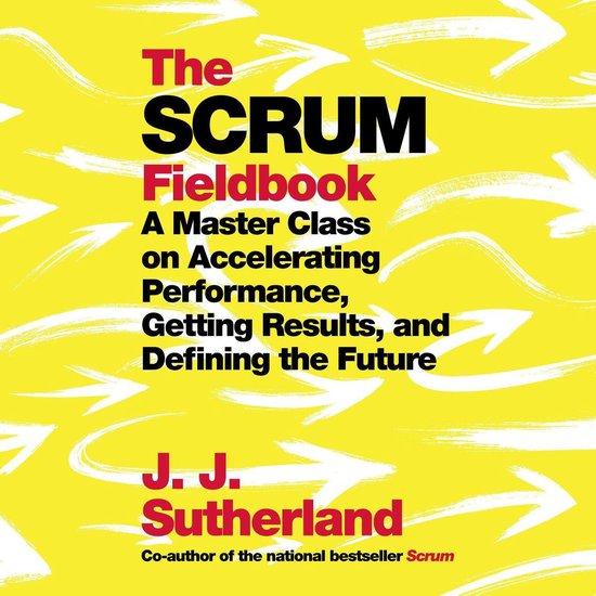 Boek cover The Scrum Fieldbook van J.J. Sutherland (Onbekend)