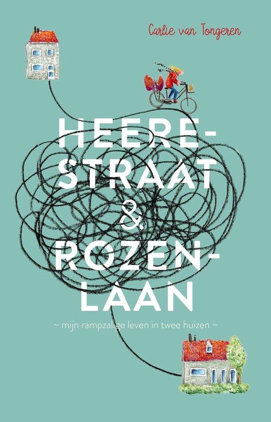 Heerestraat en Rozenlaan - Carlie van Tongeren | Fthsonline.com