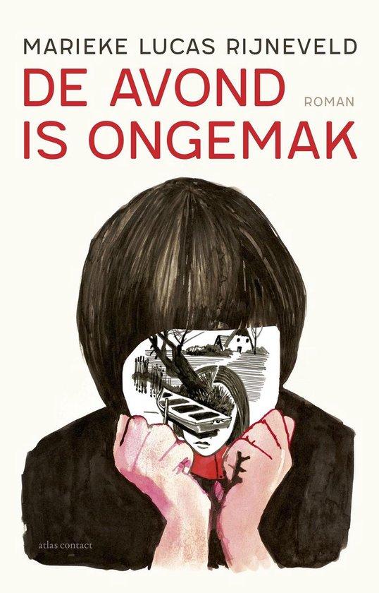 Boek cover De avond is ongemak van Marieke Lucas Rijneveld