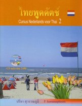 Cursus Nederlands voor Thai / Niveau 2 + 2 CD's