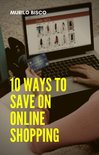 10 Ways To Save On Online Shopping