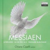 Messiaen: 8 Preludes, Ile De Feu I & Ii, Fantasie