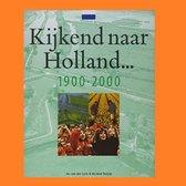 Kijkend naar holland