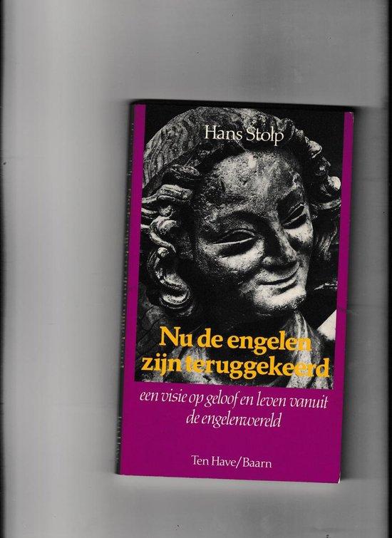 Nu de engelen zijn teruggekeerd - Hans Stolp  