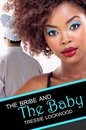The Bribe and the Baby: Interracial Romance