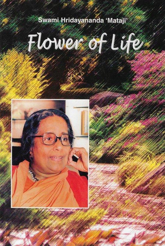 Flower of life - Swami Hridaynanda Mataji |